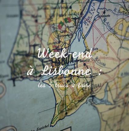 Week-end à Lisbonne : les 5 trucs à faire